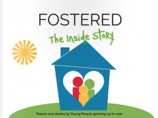 Fostered: The Inside Story