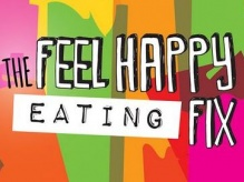 The Feel Happy Eating Fix